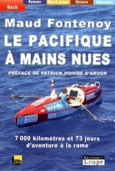 Le Pacifique à mains nues [EDITION EN GROS CARACTERES